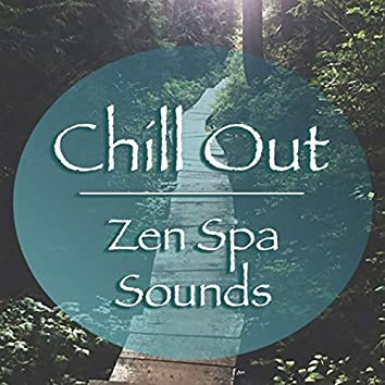 Chill Out Zen Spa Sounds
