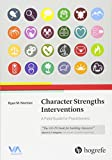 Image of Character Strengths Interventions (A Field Guide for Practitioners)