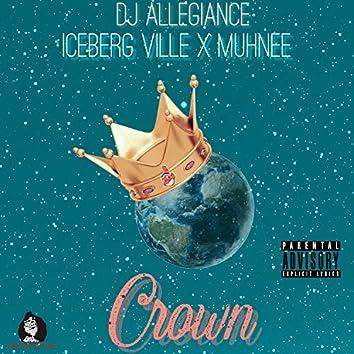 Crown (feat. Iceberg Ville & Muhnee)