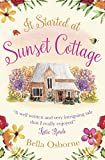 It Started at Sunset Cottage: A gorgeously uplifting and heartwarming romantic comedy to escape with (English Edition)