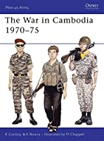 The War in Cambodia 1970-75 (Men-at-Arms)