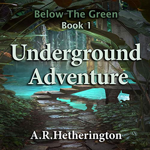 Underground Adventure     Below The Green, Book 1              By:                                                                                                                                 A. R. Hetherington                               Narrated by:                                                                                                                                 Karen Ascoe                      Length: 1 hr and 45 mins     Not rated yet     Overall 0.0