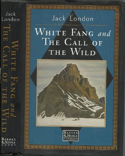 The Call of the Wild / White Fang (Classic Libr... 0765198797 Book Cover