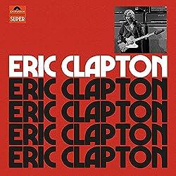Eric Clapton - Anniversary Deluxe Edition [Coffret Deluxe 4CD - Tirage Limité]