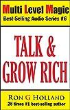 Talk Grow Rich: aka Pitch Grow Rich (Multi Level Magic Book 6) (English Edition)