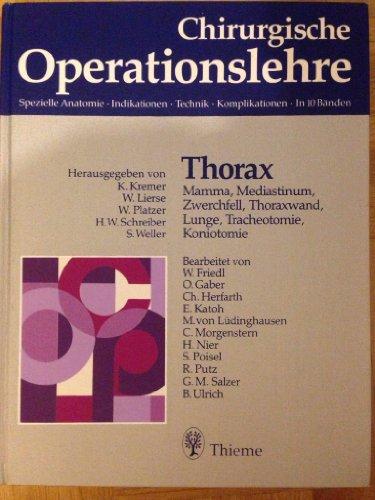 Chirurgische Operationslehre, 10 Bde. in 12 Tl.-Bdn. u. 1 Erg.-Bd., Bd.2, Thorax