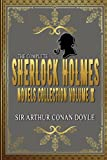 The Complete Sherlock Holmes Novels and Stories Collection Volume I: By Sir Arthur Conan Doyle Original Classic: Annotated Editor by Ablaze Bliss