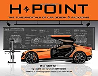 H-Point 2nd Edition: The Fundamentals of Car Design & Packaging