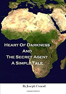 Heart Of Darkness And The Secret Agent A Simple Tale