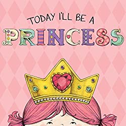 Today I\'ll Be a Princess