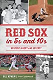 red 10s - Red Sox in 5s and 10s (Sports)