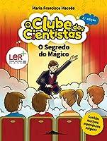 O Clube dos Cientistas 10: O Segredo do Mágico (Portuguese Edition)
