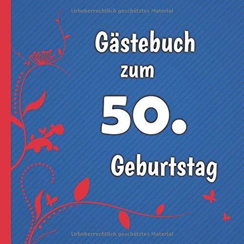 Gästebuch zum 50. Geburtstag: Gästebuch in Rot Blau und Weiß für bis zu 50 Gäste | Zum...
