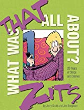 What Was That All About?: 20 Years of Strips and Stories (Zits)