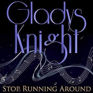 Stop Running Around