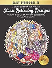 Coloring Book for Adults Stress Relieving Designs: Daily Stress Relieving Designs Animals, Flowers, Fish and more   Seahorse Designs for Adults ... Books for adults Relaxation Large print)