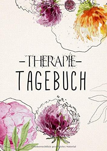 Therapietagebuch für Patienten. Zum Ausfüllen und Ankreuzen.: Ein Therapie-Tool für Psychologen und Psychiater. Eine Selbsthilfebuch gegen Depression, Burnout, Borderline, Angststörung...