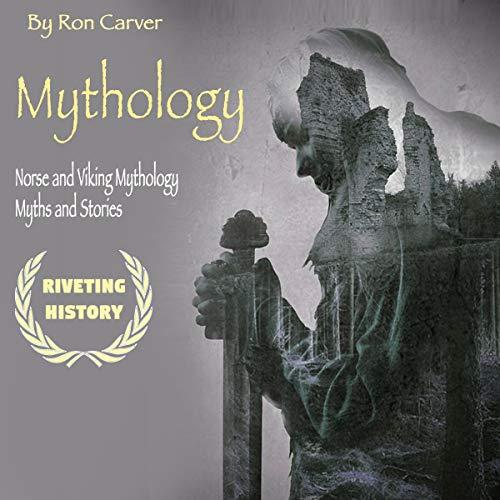 Mythology: Norse and Viking Mythology Myths and Stories