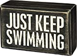 Primitives by Kathy Classic Box Sign, 4' x 2.5', Just Keep Swimming