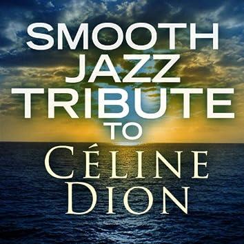 Smooth Jazz Tribute to Céline Dion