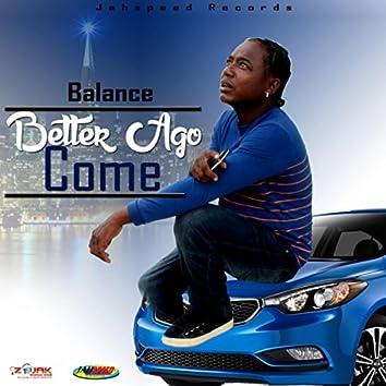 Betta Ago Come - Single