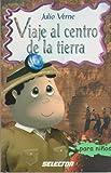 Viaje al centro de la Tierra (Clasicos Para Ninos/ Classics for Children)