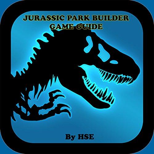 Jurassic Park Builder Game Guide audiobook cover art