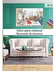 Libro para colorear Decoración de interiores N°2: 40 páginas para colorear de gran formato   adultos y niños   diseño interior apasionado   ideas de ... mobiliario   arte creativo   A4 = 21 x 29,7cm
