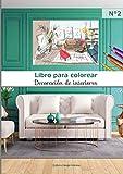 Libro para colorear Decoración de interiores N°2: 40 páginas para colorear de gran formato | adultos y niños | diseño interior apasionado | ideas de ... mobiliario | arte creativo | A4 = 21 x 29,7cm