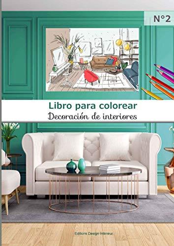 Libro para colorear Decoración de interiores N°2: 40 páginas para colorear de...
