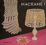 Macrame 1 - Initiation à l'art du nouage 081794