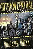 ゴッサム・セントラル:正義と悪徳と (ShoPro Books)