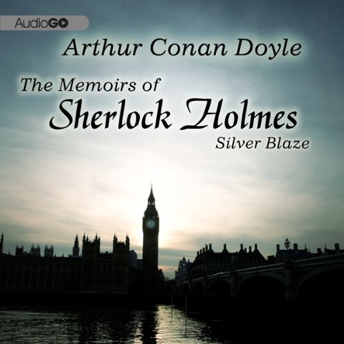 Sherlock Holmes: Silver Blaze audiobook cover art