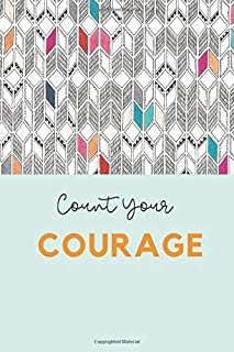 Count on your courage