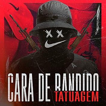 Cara de Bandido e Tatuagem (feat. Mc Rd & Mc Talibã)