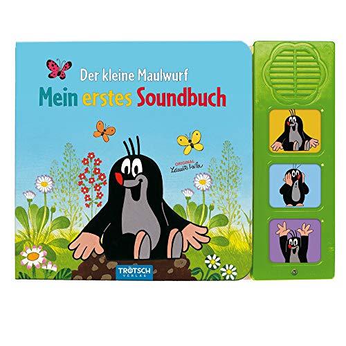 Trötsch Der kleine Maulwurf Soundbuch Mein erstes Soundbuch mit 3 Geräuschen: Beschäftigungsbuch Soundbuch Geräuschebuch Musikbuch Liederbuch (Soundbücher)