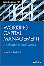 Working Capital Management: Applications and Cases (MISL-WILEY)
