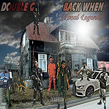 Back When (Local Legend)