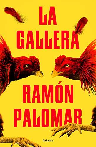 La gallera de [Ramón Palomar]