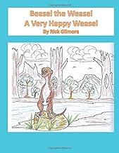 Beasel the Weasel: A Very Happy Weasel PDF