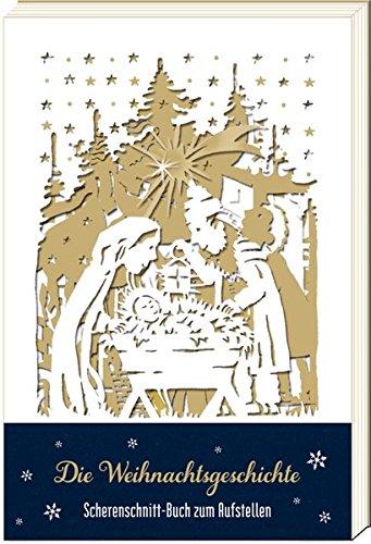Scherenschnitt-Buch - Die Weihnachtsgeschichte: Scherenschnitt-Buch zum Aufstellen