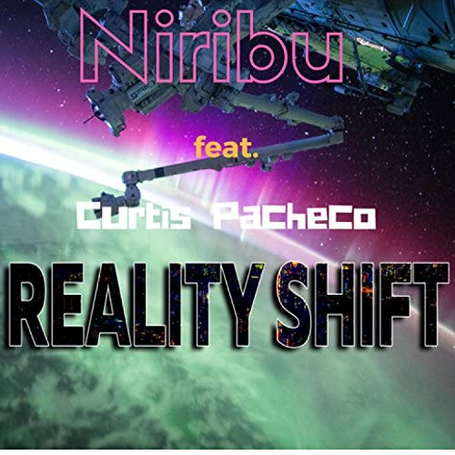 Reality Shift feat. Curtis Pacheco