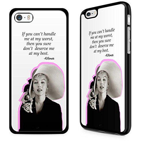 Gadget Zoo famosa citazione motivazionale Saying Funny Phone custodia cover rigida per iPhone 4 4S 5 5S 5 C 6 6S Plus nero, PLASTICA, Marilyn Monroe If you can't handle me at my worst, iPhone 5c