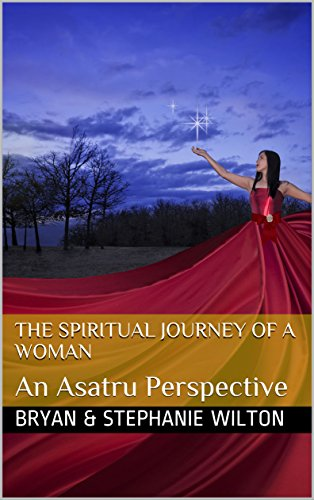 The Spiritual Journey of a Woman: An Asatru Perspective (English Edition)