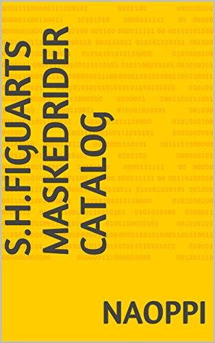 S.H.Figuarts Masked Rider catalog (English Edition)