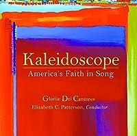 Kaleidoscope-America's Faith in Song