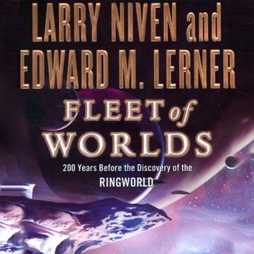 Fleet of Worlds     200 Years Before the Discovery of the Ringworld              By:                                                                                                                                 Larry Niven,                                                                                        Edward M. Lerner                               Narrated by:                                                                                                                                 Tom Weiner                      Length: 9 hrs and 34 mins     695 ratings     Overall 4.1