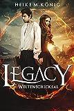 Legacy (6): Weltenschicksal