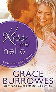 Kiss Me Hello (Sweetest Kisses Book 3)