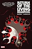 Return of the Living Deadpool (English Edition)